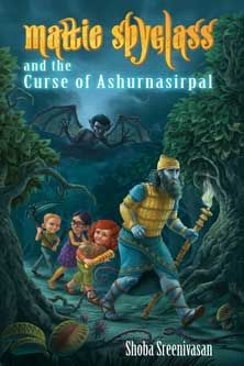 Mattie Spyglass and the Curse of Ashurnasirpal
